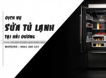 Dịch vụ sửa tủ lạnh tại Hải Dương