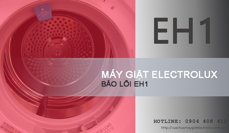 Sửa máy giặt Electrolux báo lỗi EH1