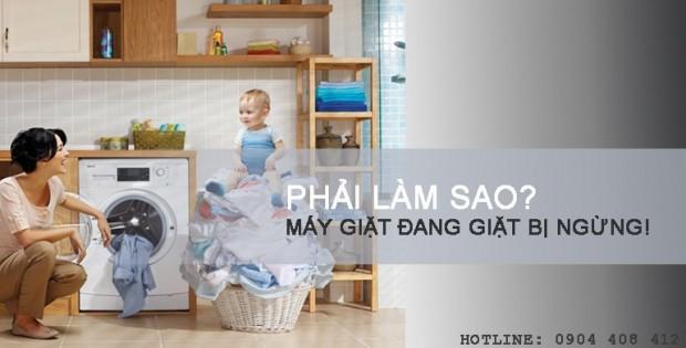Cách xử lý tình trạng máy giặt đang giặt bị ngừng