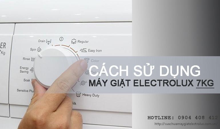 Cách sử dụng máy giặt Electrolux 7kg